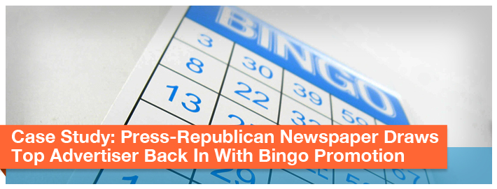 Case_Study-Press-Republican-Newspaper-Draws-Top-Advertiser-Back-In-With-Bingo-Promotion